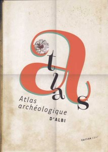Atlas archeologique d Albi   2014